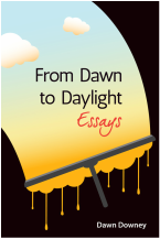 From Dawn to Daylight: Essays